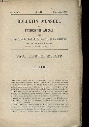 BULLETIN MENSUEL DE L'ASSOCIATION AMICALE DES ANCIENS ELEVES DE L'ECOLE DE PHYSIQUE ET DE CHIMIE INDUSTRIELLE - 35° ANNEE - N°337 par COLLECTIF