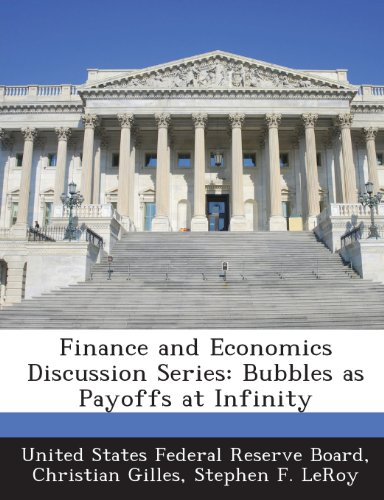 Finance and Economics Discussion Series: Bubbles as Payoffs at Infinity