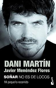 Soñar no es de locos par Dani Martín