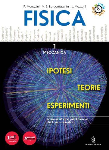 Fisica. Teorie ipotesi esperimenti. Con espansione online. Per le Scuole superiori. Con DVD-ROM: 1