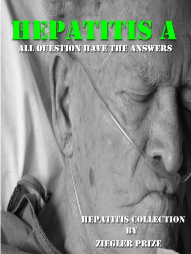Hepatitis A : All Question have The Answers() (Hepatitis collection Book 1) (English Edition)