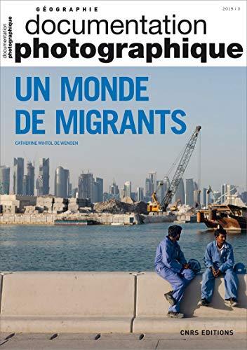 Un monde de migrants par  Catherine Wihtol de wenden