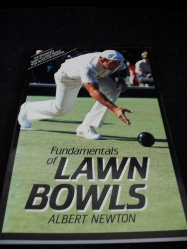 fundamentals-of-lawn-bowls-by-albert-newton-1993-06-24