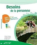 Besoins de la personne 2e Bac pro Services aux personnes et aux territoires : Modules EP1-EP3