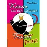 Küsse nie den falschen Frosch