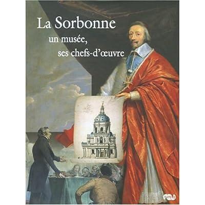 La Sorbonne : Un musée, ses chefs-d'oeuvre