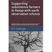 Supporting subsistence farmers in Kenya with earth observation science: Applying the RUSLE to a catchment in South-West Mau in Kenya with methods of Geographic Information Systems and remote sensing