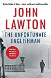 The Unfortunate Englishman (Joe Wilderness series) by John Lawton