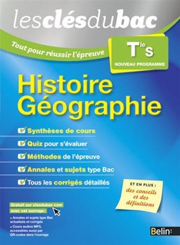 Les Cls du Bac - Tout pour russir l'preuve - Histoire Gographie Term S