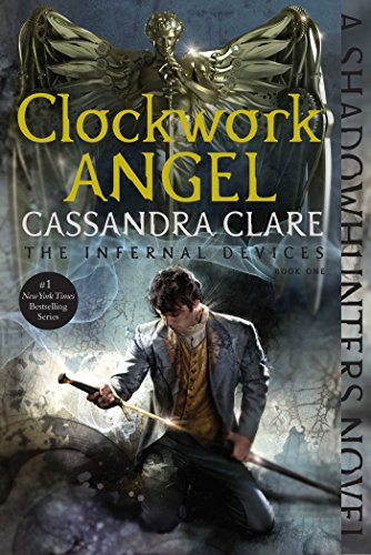 Clockwork Angel (The Infernal Devices Book 1) (English Edition) por Cassandra Clare