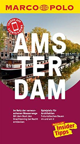MARCO POLO Reiseführer Amsterdam: inklusive Insider-Tipps, Touren-App, Update-Service und NEU: Kartendownloads (MARCO POLO Reiseführer E-Book)
