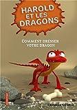 harold et les dragons tome 1 comment dresser votre dragon