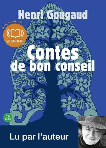 Contes de bon conseil: Livre audio 1CD audio - Une slection de contes lus par l'auteur (z)