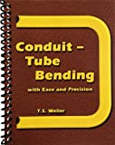 Conduit - Tube Bending (Conduit - Tube Bending with Ease and Precision)