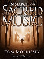 In Search of the Sacred Music (English Edition)