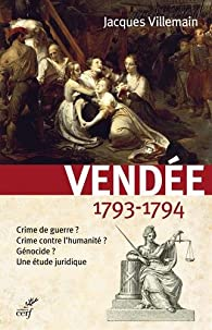 Vendée, 1793-1794 par Jacques Villemain