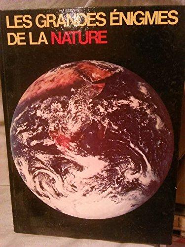 Les grandes énigmes de la nature : La terre par Michel Jaeger