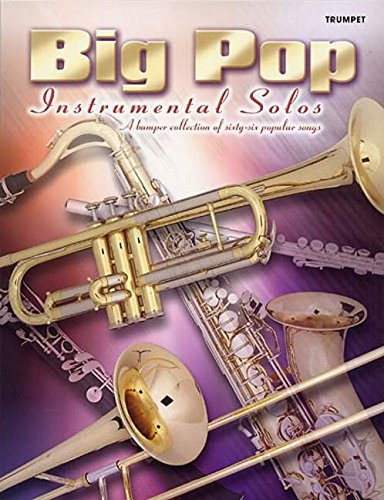 Big Pop Instrumental Solos (Trumpet with Piano) (Faber Edition)