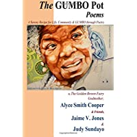 The GUMBO POT Poems: A Savory Recipe for Life, Community