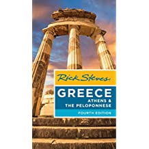 Rick Steves Greece: Athens & the Peloponnese (English Edition)