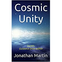 Cosmic Unity (Zenith: Guidance from within Book 2)