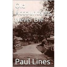 Old Accountants Never Die