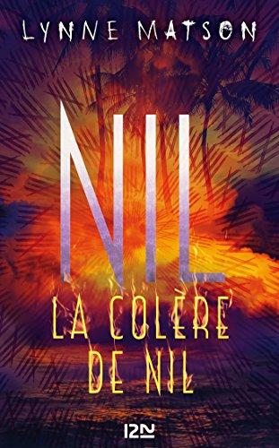 Nil : tome 3 - La colère de Nil par [MATSON, Lynne]