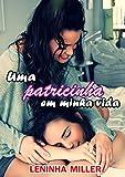 Uma patricinha em minha vida (Romance lésbico) (Portuguese Edition)