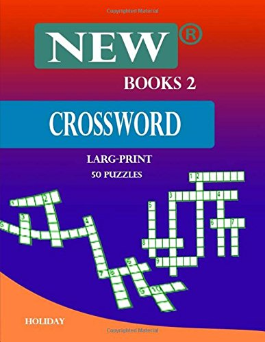 New Books2 Crossword Larg-Print 50 Puzzles: Crossword puzzle the ultimate book featuring a new collection of challenging conundrums