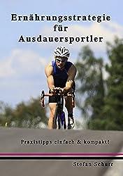 Ernährungsstrategie im Ausdauersport: leitfaden für optimale Leistungsfähigkeit in Training und Wettkampf