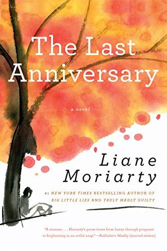 The Last Anniversary por Liane Moriarty