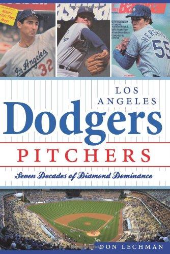 Dodgers Pitchers: Seven Decades of Diamond Dominance (Dodgers Pitcher)