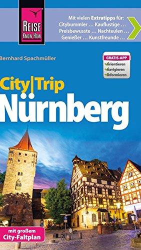 CityTrip Nürnberg: Reiseführer mit Faltplan und kostenloser Web-App