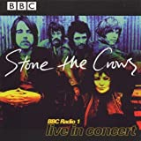 BBC Radio 1 Live In Concert by Stone The Crows (1999-05-31)