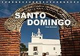 Santo Domingo (Tischkalender 2018 DIN A5 quer): Die sehenswerte Hauptstadt der Dominikanischen Republik (Monatskalender, 14 Seiten ) (CALVENDO Orte)