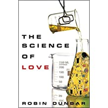 The Science of Love by Robin Dunbar (2012-11-01)