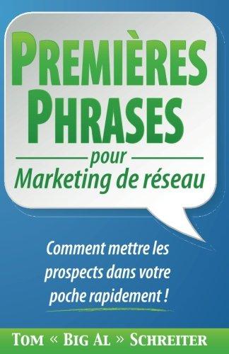 PREMIÈRES PHRASES pour Marketing de réseau: Comm...