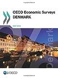 OECD Economic Surveys: Denmark 2016: Edition 2016