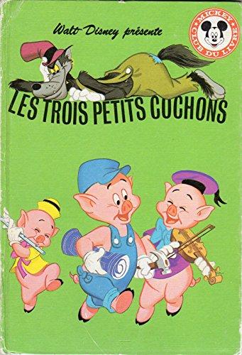 Les Trois petits cochons (Mickey club du livre)