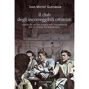 Il club degli incorreggibili ottimisti