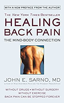 Healing Back Pain: The Mind-Body Connection (English Edition) par [Sarno, John E.]
