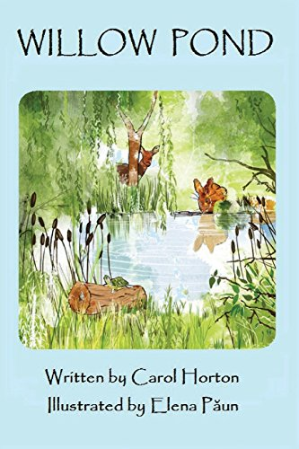 Willow Pond: A Fable About the Joy of Being Yourself - Willow Pond