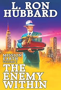 The Enemy Within (Mission Earth, Book 3) by [Hubbard, L. Ron]