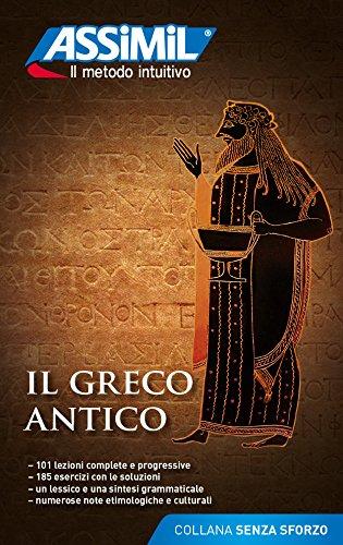 Il greco antico (Senza sforzo) por Jean-Pierre Guglielmi