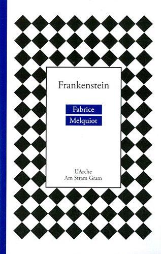Frankenstein : Théâtre musical par Fabrice Melquiot