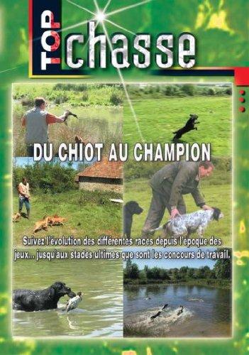 Du chiot au champion - Top Chasse - Chiens de chasse