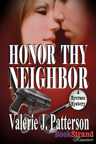 Honor Thy Neighbor [A Myerson Mystery] (Bookstrand Publishing) Cover Image