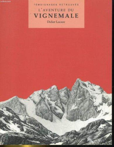L'aventure du Vignemale (Témoignages retrouvés) par Lacaze Didier