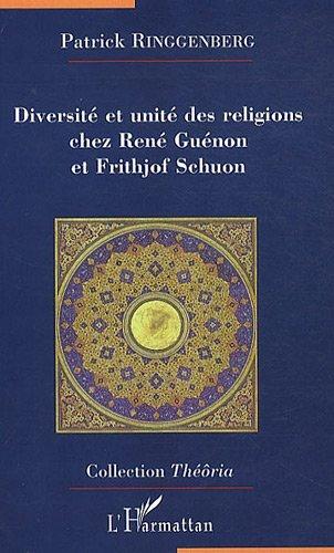 diversit-et-unit-des-religions-chez-ren-gunon-et-frithjof-schuon