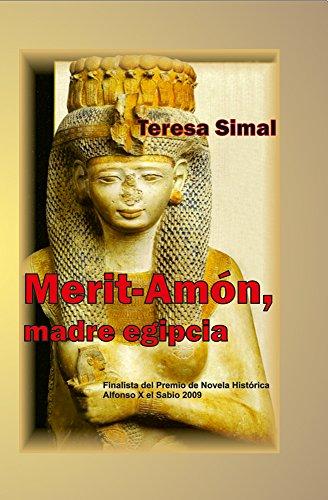Merit-Amón: Madre egipcia por Teresa Simal